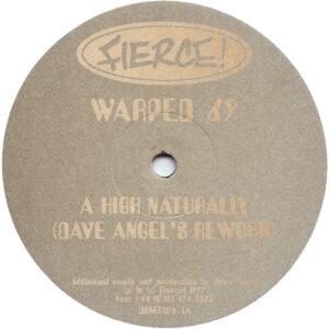 """Warp 69 – A High Naturally / Natural High Fierce! 12"""" Vinyl"""