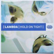 Lambda – Hold On Tight F+Plus 6975 Promo Techno