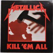 Metallica - Kill 'Em All - Music For Nations – UK 1983 MFN 7