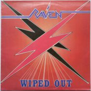 Raven - Wiped Out - Neat Records Italy Metal