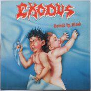 Exodus - Bonded By Blood - Roadrunner Records – RR 9787