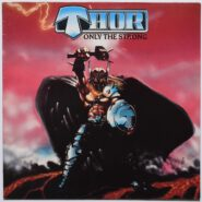 Thor - Only The Strong -Roadrunner Records RR 9790
