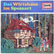 Wilhelm Hauff Das Wirtshaus Im Spessart Europa Kinderserie Schallplatte