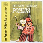 Herbert Walz - Der kleine Zauberer Popilus LP Erzähler: Rainer Nitzscke