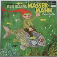 Otfried Preußler Der Kleine Wassermann - Hörspiel LP 1972 Fontana