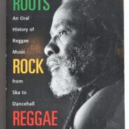 ROOTS ROCK REGGAE Chuck Foster Billboard Books 1999