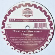 Big Big Trax BBT-011 RMA Dick Shelly & Daniel Powell ‎- Past And Present