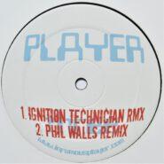 Infamous PREMIX007 Player 3 (Ignition Technician & Phil Walls Remixes)