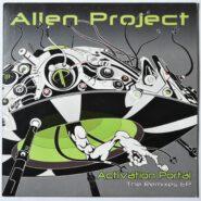Goa Trance Psy-Trance -Alien Project - Activation Portal - The Remixes EP