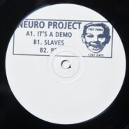 Neuro Project – It's A Demo NOISE 004 Test Pressing