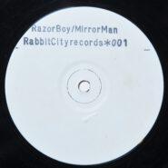 Razor Boy & Mirror Man – Cutter Mix / Beyond Control Rabbit City