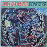 Ludichrist - Powertrip Thrash Heavy Metal Combat 88561-8246-1