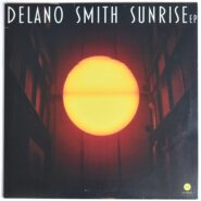 Delano Smith - Sunrise EP Third Ear Recordings 3EEP-099